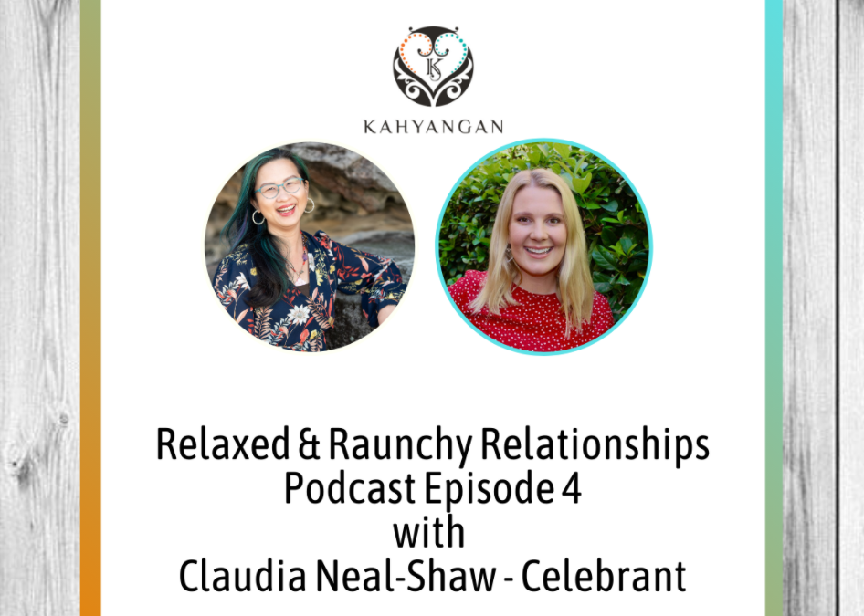 The Business Of Love Relaxed & Raunchy Relationships Episode 4